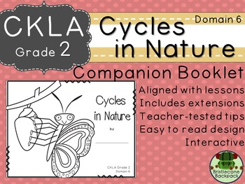 CKLA  Domain 6 Second Grade Cycles in Nature Companion Booklet TEAM LICENSE