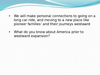 CKLA Domain 7  Westward expansion lesson 1
