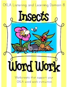 CKLA Domain 8 Insects, Grade 2