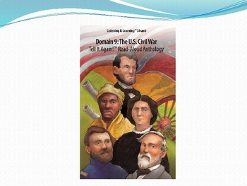 CKLA Domain 9 lesson 5 civil war