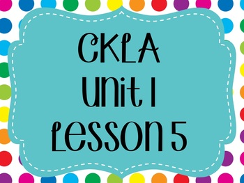 CKLA / EngageNY Unit 1 Lesson 5 flipchart