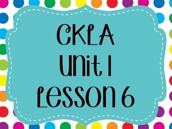 CKLA / EngageNY Unit 1 Lesson 6 flipchart