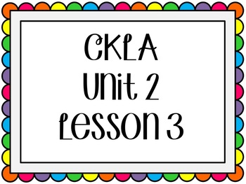 CKLA / EngageNY Unit 2 Lesson 3 Flipchart