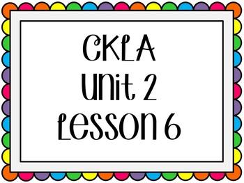 CKLA / EngageNY Unit 2 Lesson 6 Flipchart