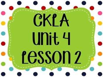 CKLA / EngageNY Unit 4 Lesson 2 Flipchart