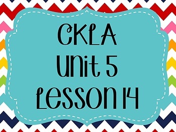 CKLA / EngageNY Unit 5 Lesson 14 Flipchart