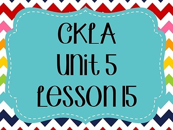 CKLA / EngageNY Unit 5 Lesson 15 Flipchart