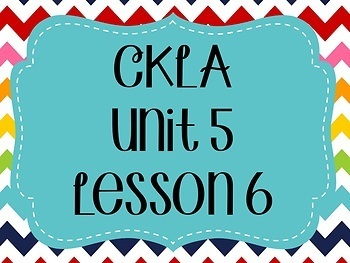 CKLA / EngageNY Unit 5 Lesson 6 Flipchart