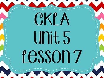 CKLA / EngageNY Unit 5 Lesson 7 Flipchart