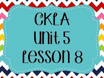 CKLA / EngageNY Unit 5 Lesson 8 Flipchart