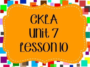 CKLA / EngageNY Unit 7 Lesson 10 PowerPoint