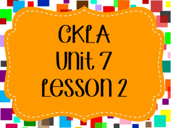 CKLA / EngageNY Unit 7 Lesson 2 PowerPoint