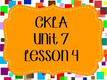 CKLA / EngageNY Unit 7 Lesson 4 PowerPoint