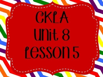 CKLA / EngageNY Unit 8 Lesson 5 Flipchart