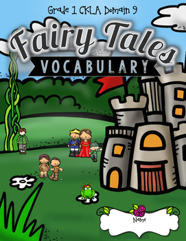 CKLA Fairy Tales Vocabulary Packet, Grade 1