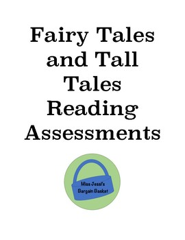 CKLA Domain 1 Second Grade Fairy Tales and Tall Tales Reading Assessments