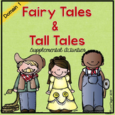 Fairy Tales and Tall Tales Supplemental Activities