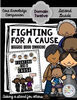 CKLA Fighting for a Cause ~Second Grade (Core Knowledge/Engage NY Domain 12)