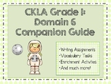 CKLA Grade 1, Domain 6 Companion Guide