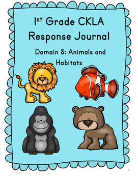 CKLA Grade 1 Domain 8 Reading Response Journal