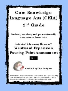 CKLA Grade 2 Domain 7- Westward Expansion Pausing Point Assessment