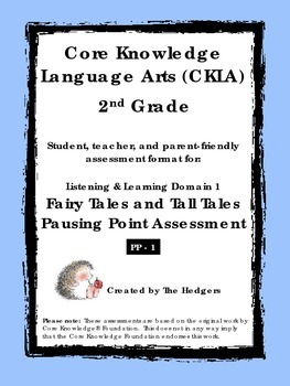 CKLA Grade 2 Domain 1- Fairy Tales and Tall Tales Pausing Point Assessment