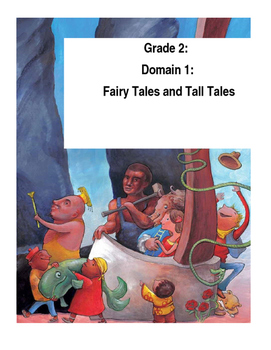 CKLA Grade 2 Domain 1: Fairy Tales and Tall Tales Smartnotebook File