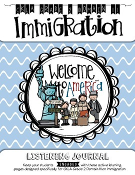CKLA Grade 2 Domain 11 Immigration Listening Journal