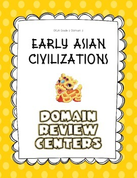 CKLA Grade 2 Domain 2 Early Asian Civilization Domain Review Centers
