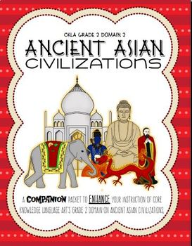 CKLA Grade 2 Domain 2 Early Asian Civilizations- Active Listening Journal