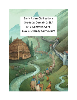 CKLA Grade 2: Domain 2: Early Asian Civilizations