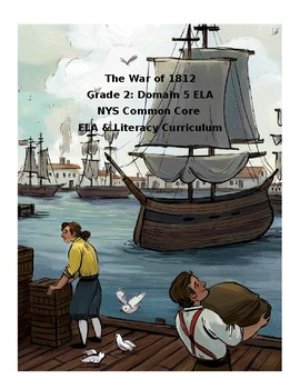 CKLA Grade 2: Domain 5 The War of 1812