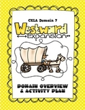 CKLA Grade 2 Domain 7 Westward Expansion Overview and Activity Plan