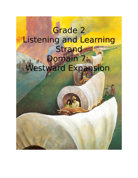 CKLA Grade 2 Domain 7 Westward Expansion Smartboard Unit