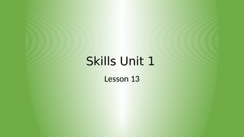 CKLA Grade 2 Skills Unit 1 Lesson 13 PowerPoint