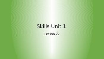 CKLA Grade 2 Skills Unit 1 Lesson 22 PowerPoint