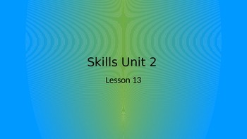 CKLA Grade 2 Skills Unit 2 Lesson 13 PowerPoint