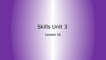 CKLA Grade 2 Skills Unit 3 Lesson 16 PowerPoint
