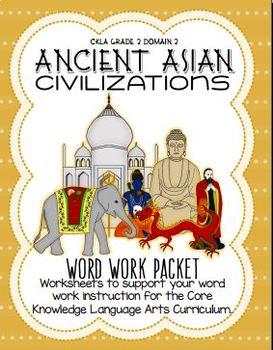 CKLA Grade 2 Word Work Domain 2, Ancient Asian Civilizations