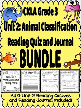 CKLA Grade 3 Animal Classification Quiz and Journal BUNDLE