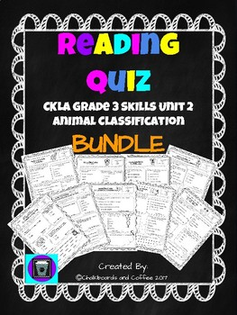 CKLA Grade 3 Skills Unit 2 Animal Classification Reading Quiz BUNDLE