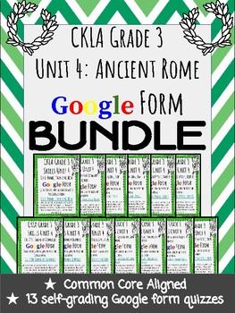 CKLA Grade 3 Skills Unit 4 Ancient Rome Google Form Quiz BUNDLE