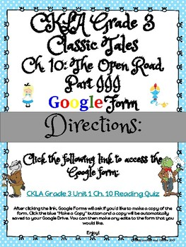 CKLA Grade 3 Unit 1: Classic Tales Ch. 10 Google Form