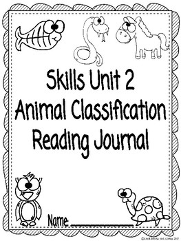 CKLA Grade 3 Unit 2 Animal Classification Reading Journal
