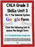 CKLA Grade 3 Unit 3: Human Body Ch. 1 Google Form