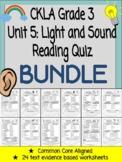 CKLA Grade 3 Unit 5 Light and Sound Reading Quiz BUNDLE