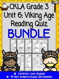 CKLA Grade 3 Unit 6 Viking Age Reading Quiz BUNDLE