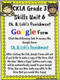 CKLA Grade 3 Unit 6: Vikings Ch. 8 Google Form