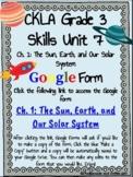 CKLA Grade 3 Unit 7: Astronomy Ch. 1 Google Form