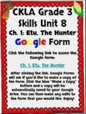 CKLA Grade 3 Unit 8: Native Americans Ch. 1 Google Form